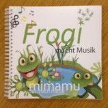 Frogi macht Musik (Buch inkl. CD)