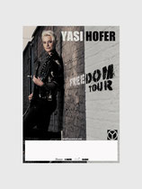Yasi Hofer Freedom Tourposter