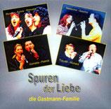 Die Gastmann-Familie: Spuren der Liebe - CD 010