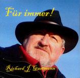 Richard Gastmann - Für immer! - CD 015