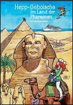 Hepp-Geboische im Land der Pharaonen