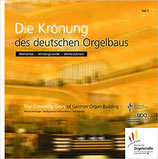 A1) Die Krönung des deutschen Orgelbaus
