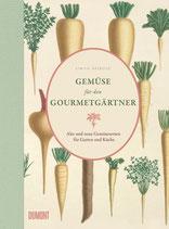 Gemüse für den Gourmetgärtner - Buch