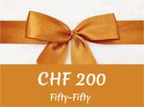 Fifty-Fifty Gutschein CHF 200
