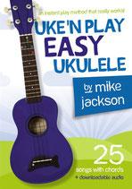 Uke'n Play Easy Ukulele - mike jackson