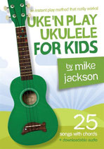 Uke'N Play Ukulele for Kids by Mike Jackson, Downloadable audio, Free shipping