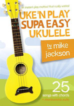 Uke'N Play Supa Easy Ukulele by Mike Jackson, Downloadable audio, Free shipping