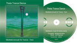 "CD ""Theta Trance Dance"""