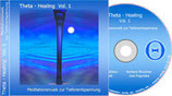 "CD ""Theta Healing Vol.I"""