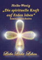 """CD-Set """"Die spirituelle Kraft im Alltag leben"""""""