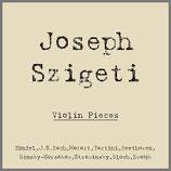 ヨゼフ・シゲティ ヴァイオリン小品集 33rpm 180g LP