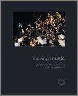 ムーヴィング・ミュージック:ベルリン・フィルとラトル 写真集