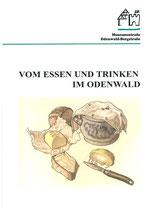 Vom Essen und Trinken im Odenwald