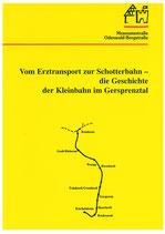 Vom Erztransport  zur Schotterbahn - die Geschichte der Kleinbahn im Gersprenztal