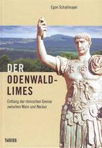 Der Odenwald-Limes  Entlang der römischen Grenze zwischen Main und Neckar