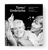 Turns / Umbrüche