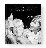 Turns / Umbrüche