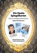 Die Opalia Spiegelkarten – Das Grundlagenarbeitsbuch
