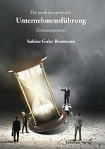 Die moderne spirituelle Unternehmensführung – Zeitmanagement