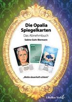Die Opalia Spiegelkarten – Das Abnehmbuch