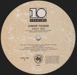 Junior Tucker ‎– Don't Test