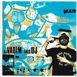 DJ Vadim – This DJ