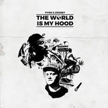 Pyro & Crosby ‎– The World is my Hood (limited on 500 pieces)
