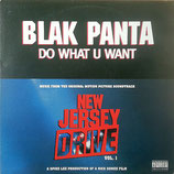 Blak Panta ‎– Do What U Want