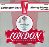 Barrington Levy ‎– Money Moves (1985 Stylee)