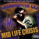 Grandmaster Caz – Mid Life Crisis (TCF Rec. Tip!)
