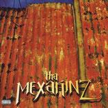 Tha Mexakinz – Tha Mexakinz