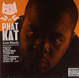 Phat Kat – Carte Blanche