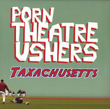 Porn Theatre Ushers ‎– Taxachusetts