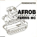 Afrob Featuring Ferris MC ‎– Reimemonster