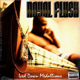 Royal Flush ‎– Iced Down Medallions