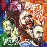Looptroop Rockers – Naked Swedes