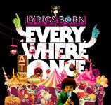 Lyrics Born – Everywhere At Once