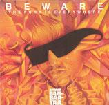 Afrika Bambaataa And Family – Beware (The Funk Is Everywhere)