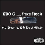 Edo G Featuring Pete Rock ‎– My Own Worst Enemy (signed with autogram)