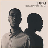 Oddisee ‎– People Hear What They See