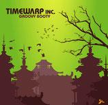 Timewarp inc. – Groovy Booty