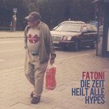 Fatoni – Die Zeit Heilt Alle Hypes