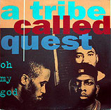 A Tribe Called Quest ‎– Oh My God