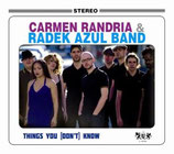 Carmen Randria & The Radek Azul Band ‎– Things You (Don't) Know