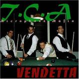 T.C.A Microphone Mafia – Vendetta