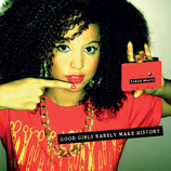 Yarah Bravo ‎– Good Girls Rarely Make History (Red Color Records)