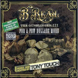 B-Real ‎– The Gunslinger: III For A Few Dollars More (Mixed by Tony Touch)