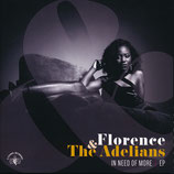 Florence* & The Adelians ‎– In Need Of Moore EP (limited on 200 pieces)
