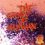 Various – The Story Of Mowax