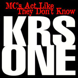 KRS ONE ‎– MC's Act Like They Don't Know